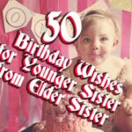 birthday-wishes-for-younger-sister-from-elder-sister-150x150