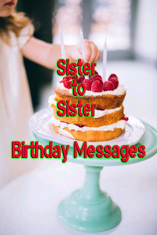 sister-to-sister-birthday-messages.jpg