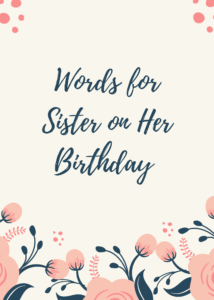 words-for-sister-on-her-birthday-214x300